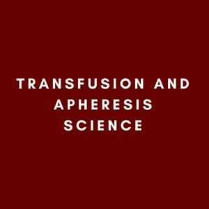 Transfusion and Apheresis Science
